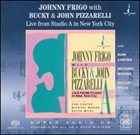 JOHNNY FRIGO Live from Studio A in New York City album cover