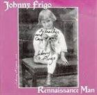 JOHNNY FRIGO Rennaissance Man album cover