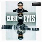 JOHNNY GRIFFIN Close Your Eyes album cover