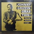 JOHNNY GRIFFIN Grab This! album cover