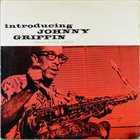 JOHNNY GRIFFIN Introducing Johnny Griffin album cover