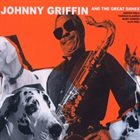 JOHNNY GRIFFIN Johnny Griffin and the Great Danes album cover