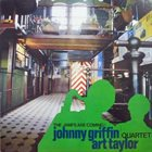 JOHNNY GRIFFIN Johnny Griffin / Art Taylor Quartet ‎: The Jamfs Are Coming! album cover