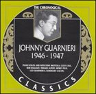 JOHNNY GUARNIERI The Chronological Classics: Johnny Guarnieri 1946-1947 album cover