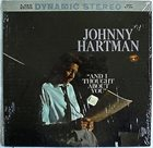 JOHNNY HARTMAN And I Thought About You album cover