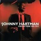 JOHNNY HARTMAN Collection: 1947-1972 album cover