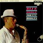 JOHNNY HODGES Blue Hodge album cover