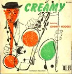 JOHNNY HODGES Creamy album cover