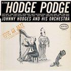 JOHNNY HODGES Hodge Podge album cover