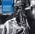 JOHNNY HODGES Hodge Podge (The Best of Duke's Men, Volume 1) album cover