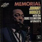 JOHNNY HODGES Johnny Hodges With The Duke Ellington Orchestra : Memorial album cover