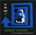 JOHNNY HODGES On the Way Up album cover