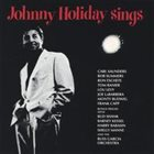 JOHNNY HOLIDAY Johnny Holiday Sings album cover