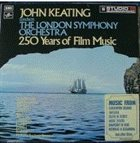 JOHNNY KEATING 250 Years Of Film Music album cover