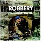 JOHNNY KEATING Robbery (Original Sound Track) album cover