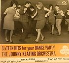 JOHNNY KEATING Sixteen Hits For Your Dance Party album cover