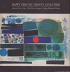 JOHNNY LYTLE Johnny Lytle Trio : Happy Ground album cover