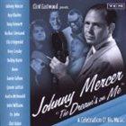 JOHNNY MERCER Clint Eastwood Presents: Johnny Mercer
