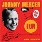 JOHNNY MERCER Sings Just For Fun album cover
