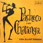 JOHNNY PACHECO Pacheco Y Su Charanga (aka Que Suene la Flauta Vol.3) Album Cover