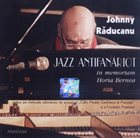 JOHNNY RĂDUCANU Jazz Antifanariot album cover