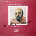 JOHNNY RĂDUCANU Jazz Made in Romania album cover