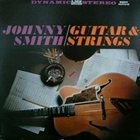 JOHNNY SMITH Guitar and Strings album cover