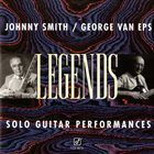 JOHNNY SMITH Johnny Smith and George Van Eps — Legends: Solo Guitar Performances album cover