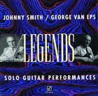 JOHNNY SMITH Johnny Smith, George Van Eps : Legends - Solo Guitar Performances album cover