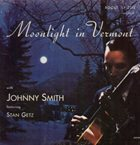 JOHNNY SMITH Moonlight in Vermont album cover