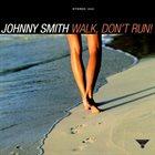 JOHNNY SMITH Walk, Don't Run! album cover