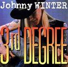 JOHNNY WINTER 3rd Degree album cover