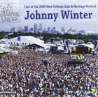 JOHNNY WINTER Live At The 2009 New Orleans Jazz & Heritage Festival album cover