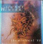 JOHNNY WINTER The Winter Of '88 album cover