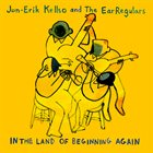 JON-ERIK KELLSO In the Land of Beginning Again album cover
