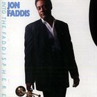 JON FADDIS Into the Faddisphere album cover
