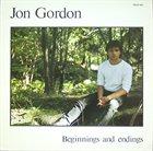 JON GORDON Beginnings And Endings album cover