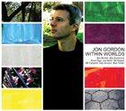 JON GORDON Within Worlds album cover