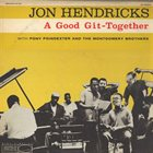 JON HENDRICKS A Good Git-Together album cover