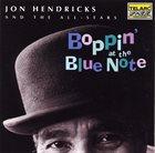JON HENDRICKS Boppin' at the Blue Note album cover