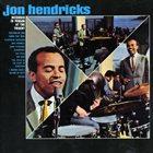 JON HENDRICKS Jon Hendricks Recorded in Person at the Trident album cover