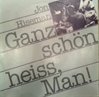 JON HISEMAN Ganz schön heiss, Man! - The Drum Solos 1985 (aka About Time Too !) album cover