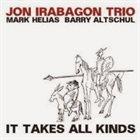 JON IRABAGON It Takes All Kinds album cover