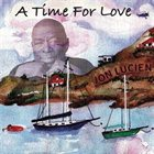 JON LUCIEN A Time For Love album cover