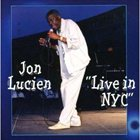 JON LUCIEN Live In NYC album cover