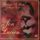 JON LUCIEN Precious Is Love album cover