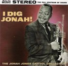 JONAH JONES I Dig Jonah: The Jonah Jones Capitol Collection album cover