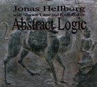 JONAS HELLBORG Jonas Hellborg with Shawn Lane and Kofi Baker: Abstract Logic album cover