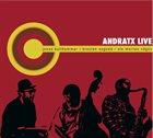 JONAS KULLHAMMAR Jonas Kullhammar / Kresten Osgood / Ole Morten Vågan : Andratx Live album cover