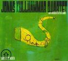 JONAS KULLHAMMAR Jonas Kullhammar Quartet With Norrbotten Big Band : Snake City North album cover